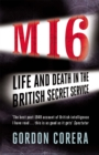 MI6 : Life and Death in the British Secret Service - Book
