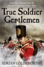 True Soldier Gentlemen - Book