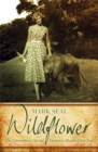 Wildflower : The Extraordinary Life and Mysterious Murder of Joan Root - Book