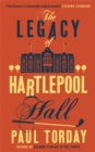 The Legacy of Hartlepool Hall - Book