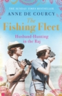 The Fishing Fleet : Husband-hunting in the Raj - Book