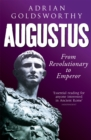 Augustus : From Revolutionary to Emperor - Book