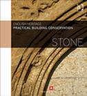 Practical Building Conservation: Stone - Book