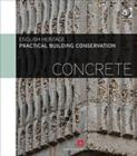 Practical Building Conservation: Concrete - Book