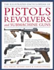 World Encyclopedia of Pistols, Revolvers and Submachine Guns - Book