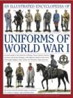 Illustrated Encyclopedia of Uniforms of World War I - Book