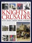 Illus History of Knights & Crusades - Book