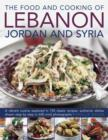 Food and Cooking of Lebanon, Jordan and Syria - Book