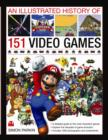 Illustrated History of 151 Videogames - Book