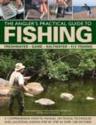 The Angler's Practical Guide to Fishing : Freshwater - Game - Satlwater - Fly Fishing - Book