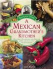 Recipes from a Mexican Grandmother's Kitchen - Book