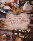 Recipes from My Russian Grandmother's Kitchen - Book