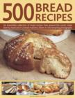 500 Bread Recipes - Book