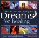 How to Use & Interpret Dreams for Healing - Book