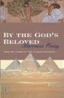 By The Gods Beloved - Book