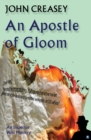 An Apostle Of Gloom - eBook