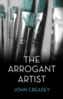 The Arrogant Artist : (Writing as Anthony Morton) - eBook