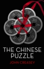 The Chinese Puzzle : (Writing as Anthony Morton) - eBook