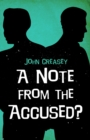 A Note From The Accused? - eBook
