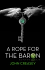 A Rope For The Baron : (Writing as Anthony Morton) - eBook