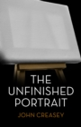 The Unfinished Portrait : (Writing as Anthony Morton) - eBook