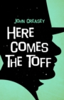 Here Comes the Toff - Book