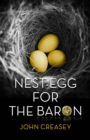 Nest-Egg for the Baron : (Writing as Anthony Morton) - Book