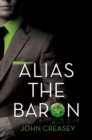 Alias the Baron : (Writing as Anthony Morton) - eBook