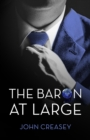 The Baron at Large : (Writing as Anthony Morton) - eBook