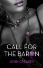 Call for the Baron : (Writing as Anthony Morton) - eBook