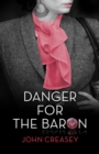 Danger for the Baron : (Writing as Anthony Morton) - eBook