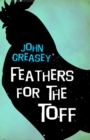 Feathers for the Toff - eBook