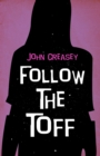 Follow The Toff - eBook