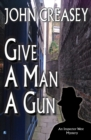 Give a Man a Gun - eBook