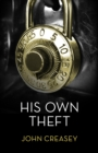His Own Theft : (Writing as Anthony Morton) - eBook