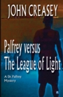 Palfrey Versus The League of Light - eBook
