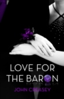 Love for the Baron : (Writing as Anthony Morton) - eBook