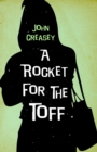 A Rocket for the Toff - eBook