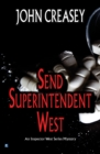 Send Superintendent West - eBook