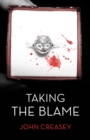 Taking the Blame : (Writing as Anthony Morton) - eBook