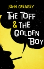 The Toff and The Golden Boy - eBook