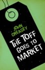 The Toff Goes to Market - eBook