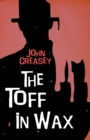 The Toff in Wax - eBook