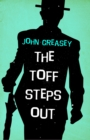 The Toff Steps Out - eBook