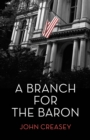 A Branch For The Baron : (Writing as Anthony Morton) - eBook