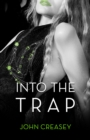 Into The Trap : (Writing as Anthony Morton) - eBook