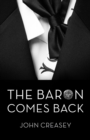 The Baron Comes Back : (Writing as Anthony Morton) - eBook