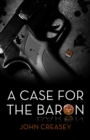A Case for the Baron : (Writing as Anthony Morton) - eBook
