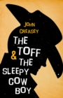 The Toff and the Sleepy Cowboy - eBook