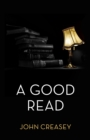 A Good Read : (Writing as Anthony Morton) - eBook